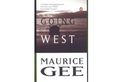 going west maurice gee